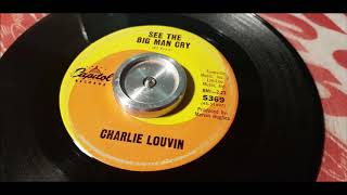 Charlie Louvin - See The Big Man Cry - 1965 Country - Capitol 5369