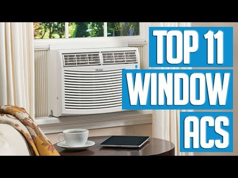 Best Window Air Conditioners 2018 | TOP 11 Window Air Conditioner