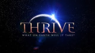 Official Movie THRIVE What On Earth Will It Take Video