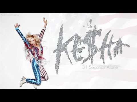 Ke$ha - 31 Seconds Alone (NEW SONG!!)