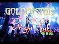 FULL DJ GOLDEN STAR The King Of Night Club