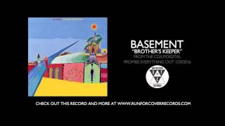 """Basement - """"Brother's Keeper"""" (Official Audio)"""
