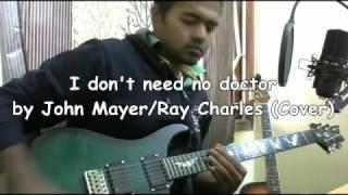 John Mayer meets Steve Vai - Doctor (Ray Charles) - singhavibes