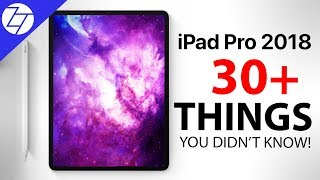 Apple iPad Pro (2018) - 30 Things You Didn't Know!