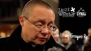 Odcinek 1: Arcybiskup Grzegorz Ryś [SERIA Taizé]