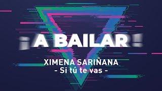 Ximena Sariñana   Si Tú Te Vas (Coreografía)