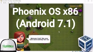 Phoenix OS 2.1.1 for x86 (Android 7.1 Nougat on PC) Installation on Oracle VirtualBox [2017]