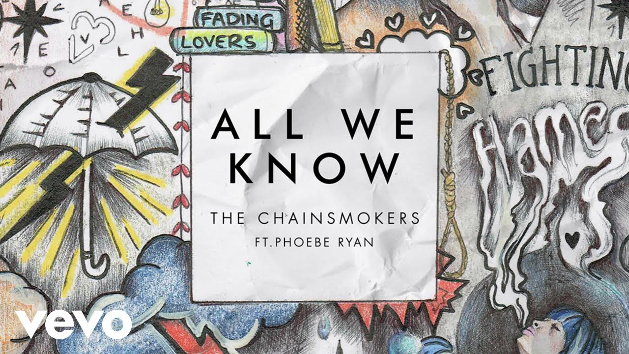 The Chainsmokers - All We Know| The Chainsmokers Lyrics