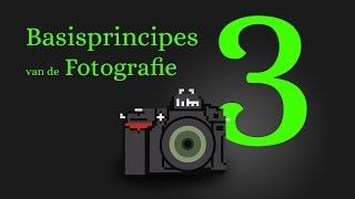 Drie Basisprincipes Van De Fotografie (Dutch)