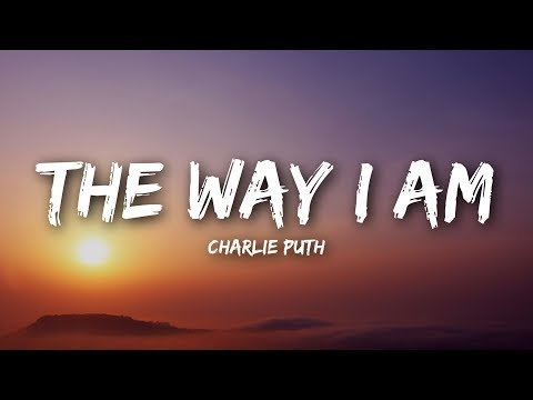 Charlie Puth - The Way I Am (Lyrics) - смотреть онлайн на