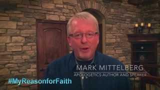 Mark Mittelberg | My Reason for Faith