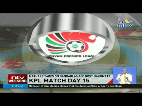 Mathare takes on Bandari in KPL match day 15