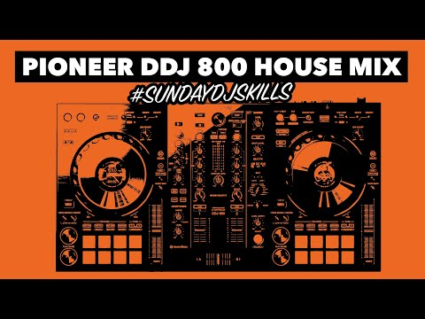 House DJ Performance Mix – Pioneer DDJ 800