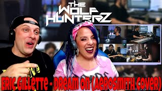 Eric Gillette - Dream On (Aerosmith Cover) THE WOLF HUNTERZ Reactions