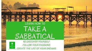 Top 5 Reasons to Take a Sabbatical
