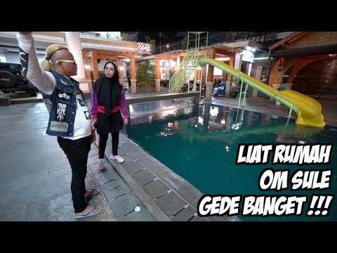 LIAT RUMAH MEWAH OM SULE - Ricis Kepo