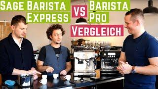Vergleich Sage Barista Express und Sage Barista Pro   Machen 150 € mehr Sinn?