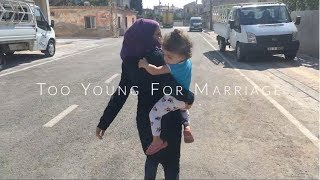 Asmah | Too Young for Marriage