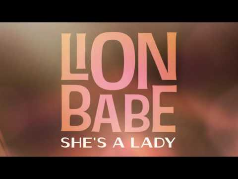 She's a Lady (2016) (Song) by Lion Babe