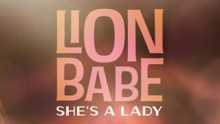 """Video thumbnail of """"LION BABE - She's a Lady"""""""
