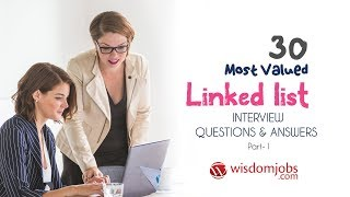 Linked List Interview Questions and Answers 2019 Part-1 | Linked List | Wisdom Jobs