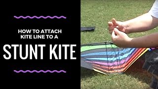 How to attach kite lines to a stunt kite