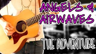Angels & Airwaves - The Adventure (Acoustic Version) Guitar Cover 1080P
