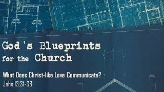 What Does Christ-like Love Communicate?