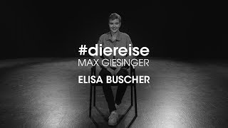 Die Reise #4   Elisa Buscher