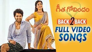 Geetha Govindam Full Video Songs Back to Back | Vijay Deverakonda, Rashmika, Parasuram, Gopi Sunder