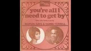 MARVIN GAYE & TAMMI TERRELL - YOU'RE ALL I NEED TO GET BY - TWO CAN HAVE A PARTY