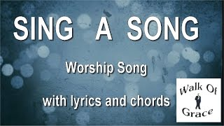 Sing A Song (Third Day Worship Song) with lyrics and chords