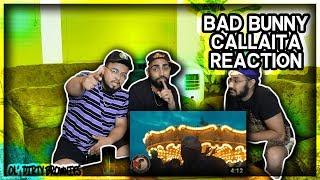 Callaíta   Bad Bunny ( Video Oficial ) | REACTION