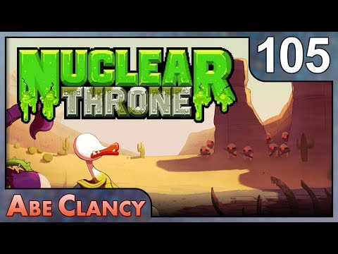 AbeClancy Plays: Nuclear Throne - 105 - Skelemanced