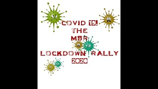 MBR Covid-19 Lockdown Rally