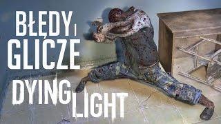 Zgliczowane zombie - najlepsze zabawne błędy Dying Light