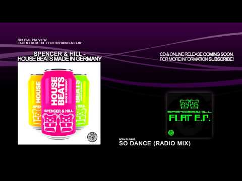 Spencer & Hill - So Dance (Radio Mix)