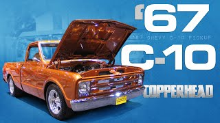 1967 Chevy C10 FULL BUILD: Building the Copperhead Street Truck from the Frame Up