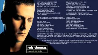 This Is How a Heart Breaks - Rob Thomas [Lyrics Video]