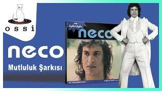 Neco /  Mutluluk Şarkısı