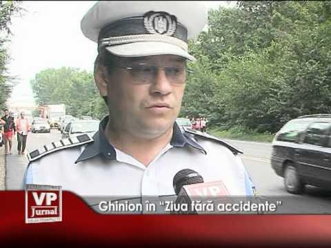 """Ghinion în """"Ziua fără accidente"""""""