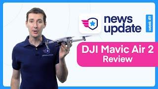 DJI Mavic Air 2 First Impression