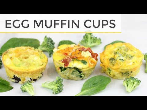 3 Healthy Egg Muffin Cup - Meal Prep Recipes   Easy Healthy Breakfast Ideas