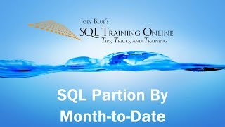 Year-to-Date using Partition By with Windowing - SQL Training Online