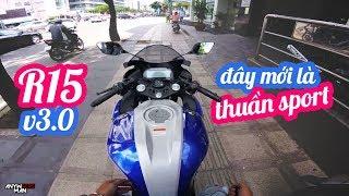 R15 V3 CẢM NHẬN ĐẦU TIÊN | REVIEW | Vietnam motovlog