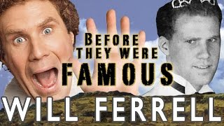 WILL FERRELL - Before They Were Famous