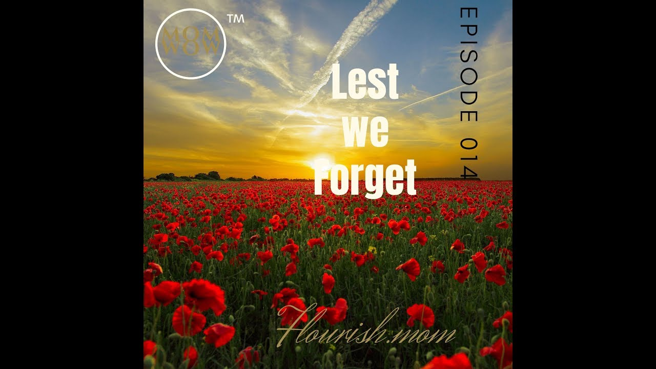 Lest we Forget - History