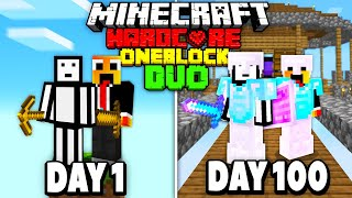 We Survived 100 Days On ONE BLOCK In Hardcore Minecraft - DUO 100 Days