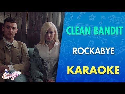 Clean Bandit - Rockabye (feat. Sean Paul & Anne Marie) Karaoke I CantoYo