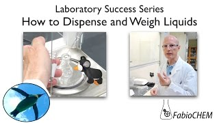 How to Dispense and Weigh a Liquid